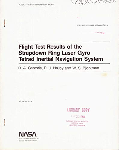 Flight test results of the strapdown ring laser gyro tetrad inertial navigation system (English Edition)
