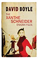 The Xanthe Schneider Enigma Files