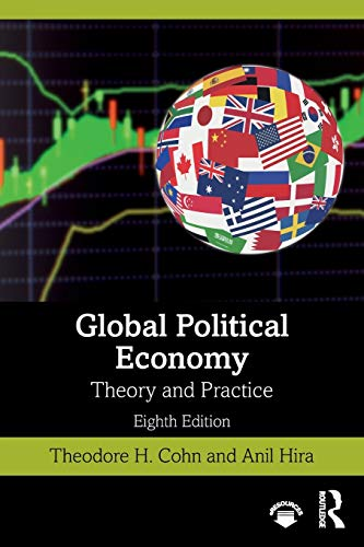 Compare Textbook Prices for Global Political Economy 8 Edition ISBN 9780367512507 by Cohn, Theodore H