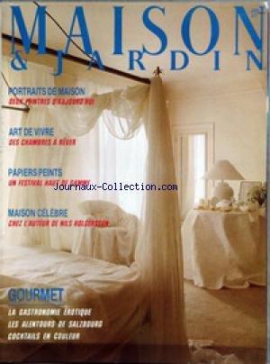 MAISON ET JARDIN [No 324] du 01/06/1986 - 2 PEINTRES DAUJOURDHUI - DES CHAMBRES A REVER - PAPIERS PEINTS - CHEZ LAUTEUR DE NILS HOLGERSSON - GOURMET.