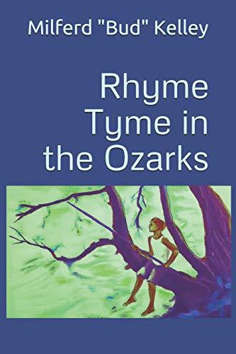 Rhyme Tyme in the Ozarks