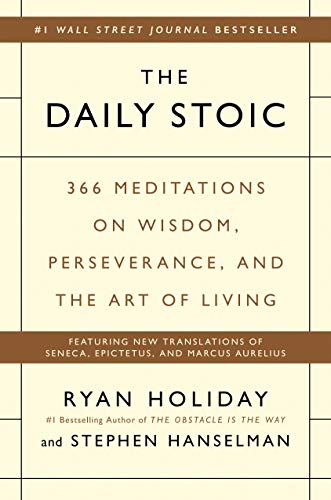 Real Estate Investing Books! -  The Daily Stoic: 366 Meditations on Wisdom, Perseverance, and the Art of Living