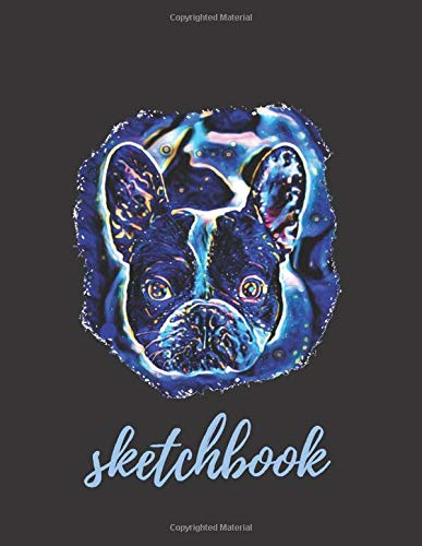 Cute French bulldog blue colors premium cover sketch book gift idea for art lovers: Composition notebook journal diary for sketching doodling writing planning