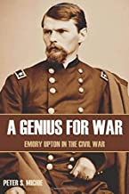 A Genius for War (Abridged, Annotated): Emory Upton in the Civil War