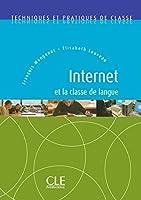 Internet Et La Classe de Langue