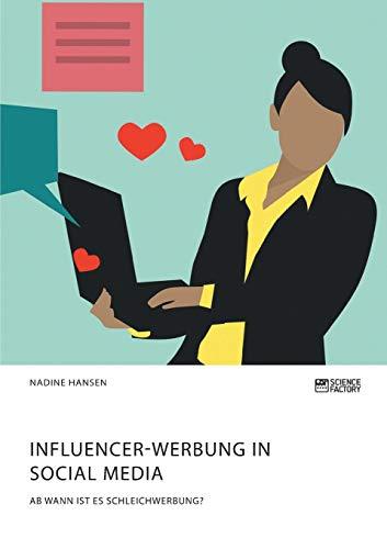 Influencer-Werbung in Social Media. Ab wann ist es Schleichwerbung?