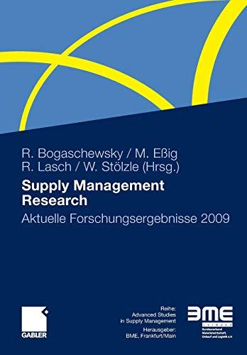 Supply Management Research: Aktuelle Forschungsergebnisse 2009 (Advanced Studies in Supply Management)