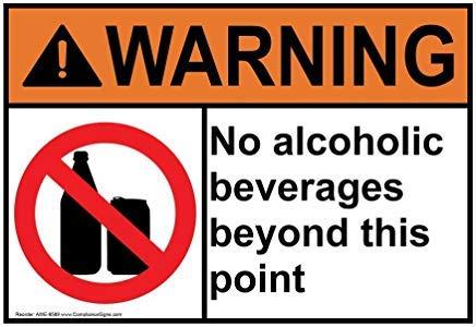 Wendana Waarschuwing Geen alcoholische dranken voorbij dit punt ANSI Veiligheidsbord Aluminium Metalen Waarschuwingsborden voor Alcohol/Drugs/Wapens