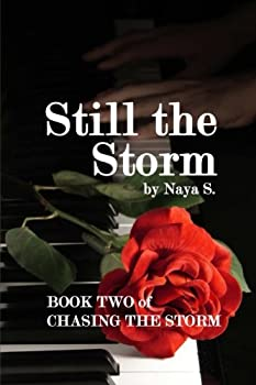 Paperback Still the Storm (Chasing the Storm) Book