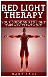 RED LIGHT THERAPY: Your Guide on Red Light Therapy Treatment