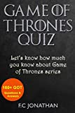 GAME OF THRONES QUIZ: Let's know how much you know about Game of Thrones series (English Edition)...