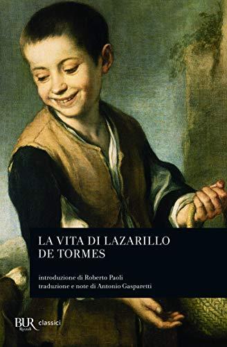 Cronica. Vita di Lazarillo de Tormes