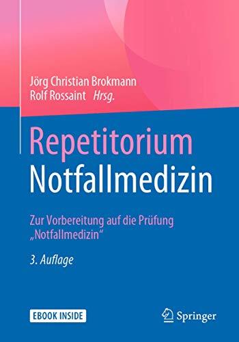 Repetitorium Notfallmedizin: Zur Vorbereitung auf die Prüfung