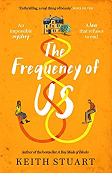 The Frequency of Us by [Keith Stuart]