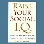 Raise Your Social I.Q. audiobook cover art