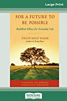 For a Future to be Possible (16pt Large Print Edition)
