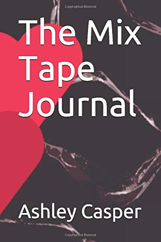 The Mix Tape Journal