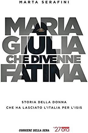 Maria Giulia che divenne Fatima