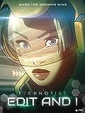 Technotise: Edit & I