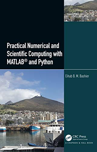 Practical Numerical and Scientific Computing with MATLAB® and Python (English Edition)