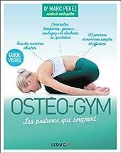 Ostéo-gym - Les postures qui soignent de MARC PEREZ (DR)