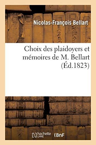 Choix des plaidoyers et mémoires de M. Bellart (Langues)