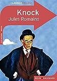 Knock ou Le triomphe de la médecine - Comédie en trois actes