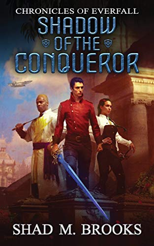 Shadow of the Conqueror (Chronicles of Everfall, Band 1)