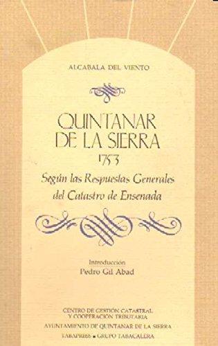 QUINTANAR DE LA SIERRA, 1753. SEGUN RESPUESTAS GRALES.CATASTRO ENSENADA.