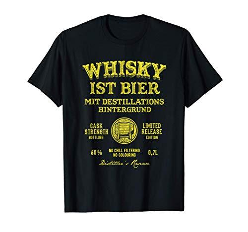 Whisky ist Bier lustiger Spruch zum Thema Whisky T-Shirt