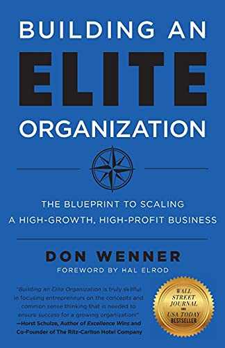 Building an Elite Organization: ...