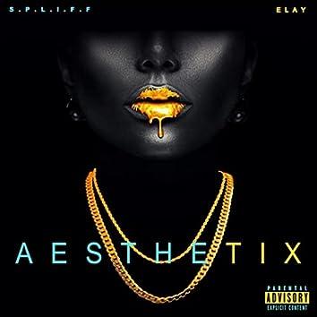 Aesthetix (feat. Elay)