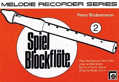 Speel blokfluit Band 2: Aanvullende schrift voor elke blokloofschool.