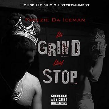 Da Grind Don't Stop
