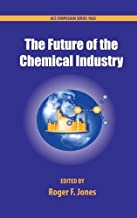 The Future of the Chemical Industry (ACS Symposium Series) (2010-03-24)