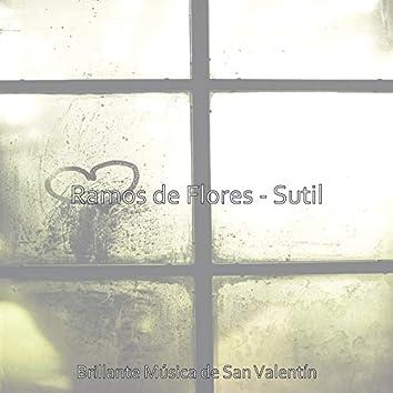 Ramos de Flores - Sutil
