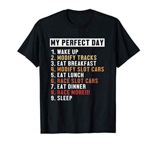 Slot Cars Perfect Day Mini Car Racing Rc Car Drift Rc Car T-Shirt