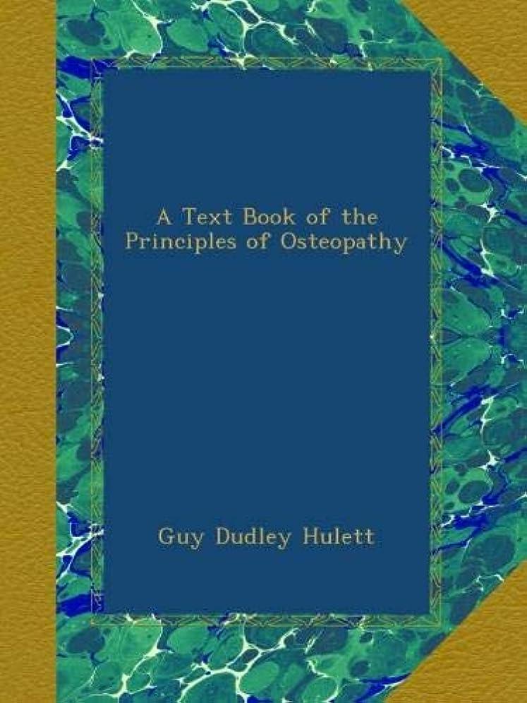 不機嫌大胆シアーA Text Book of the Principles of Osteopathy