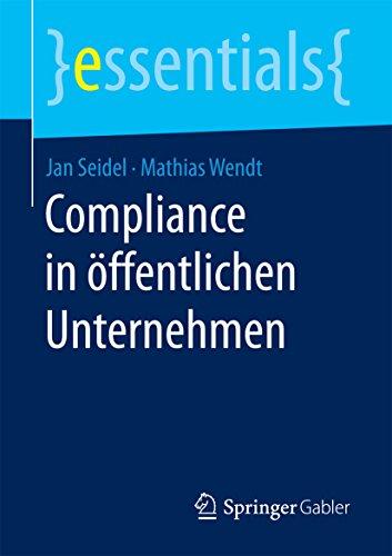 Compliance in öffentlichen Unternehmen (essentials)