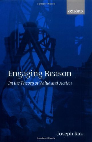 Engaging Reason: On the Theory of Value and Action (English Edition)
