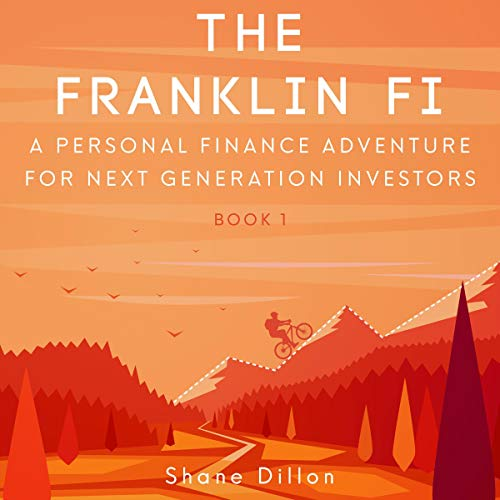 The Franklin Fi: A Personal Finance Adventure for Next Generation Investors audiobook cover art