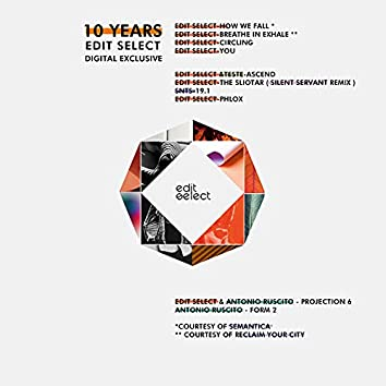 10 Years Edit Select (Digital Exclusive)