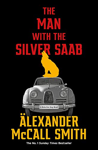 The Man with the Silver Saab (Detective Varg) (English Edition)