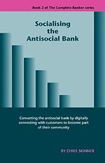 Socialising the Antisocial Bank