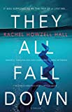 Image of They All Fall Down: A Thriller