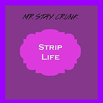 Strip Life