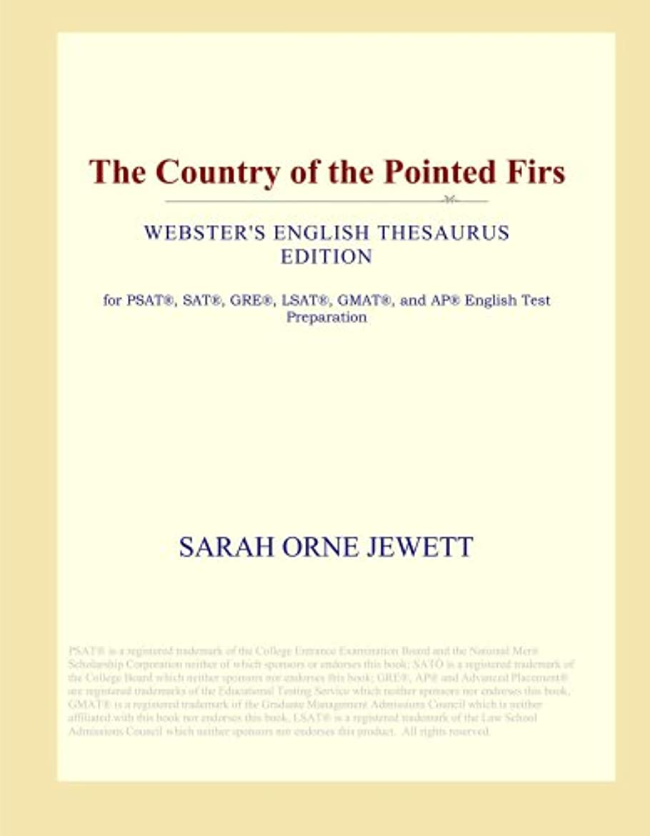 からに変化する酸化物マイルドThe Country of the Pointed Firs (Webster's English Thesaurus Edition)