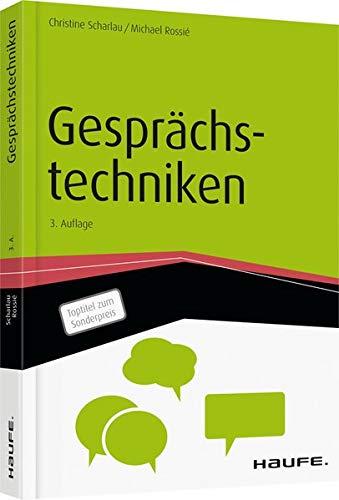 Gesprächstechniken (Haufe Fachbuch)