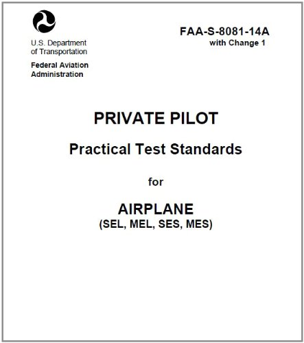 Private Pilot Practical Test Standards for Airplane (SEL, MEL, SES, MES), Plus 500 free US military manuals and US Army field manuals when you sample this book