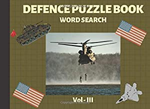 Defence Puzzle Book - Word search - Vol 3: Large Print Patriotic Puzzles for Veterans and Military families